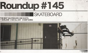 #145 Roundup: Skateboarding - the best Skateboard One Shots!