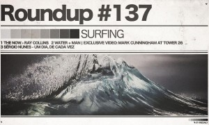 #137 ROUNDUP: Surfing - when man meets water!