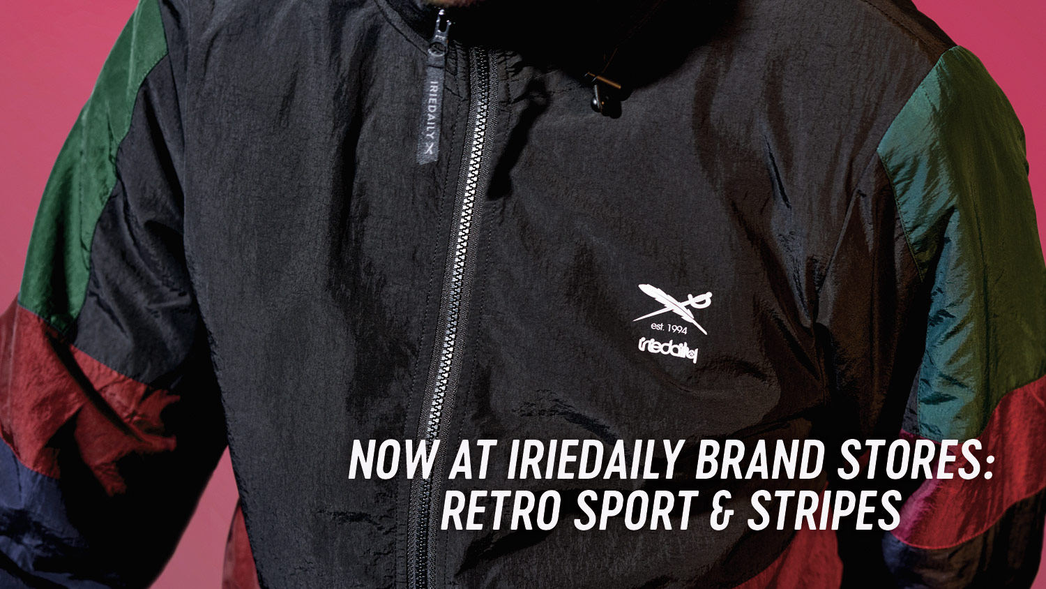 Now at IRIEDAILY Brand Stores Retro Sport & Stri