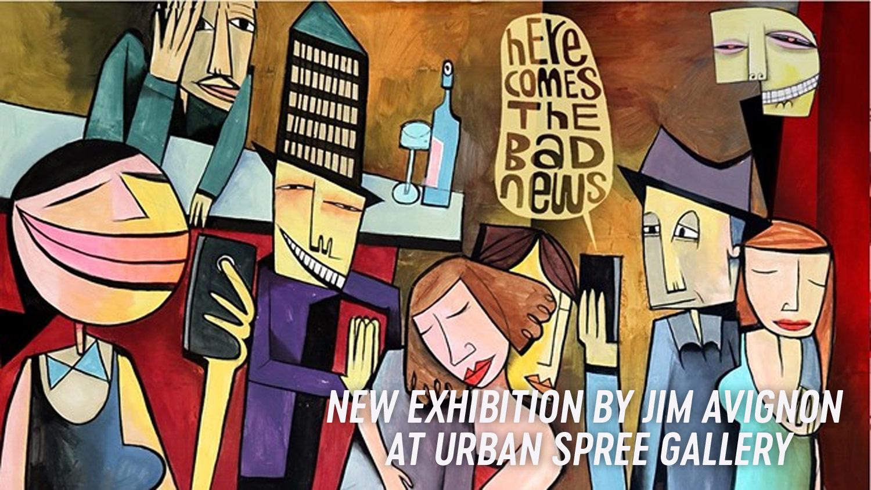 Jim Avignon Here Comes The Bad News Urban Spree Berlin