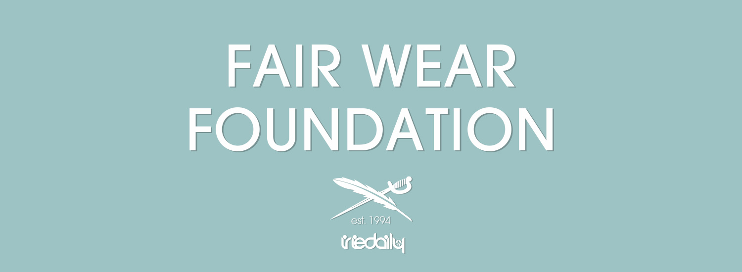 IRIEDAILY Fair Wear Foundation