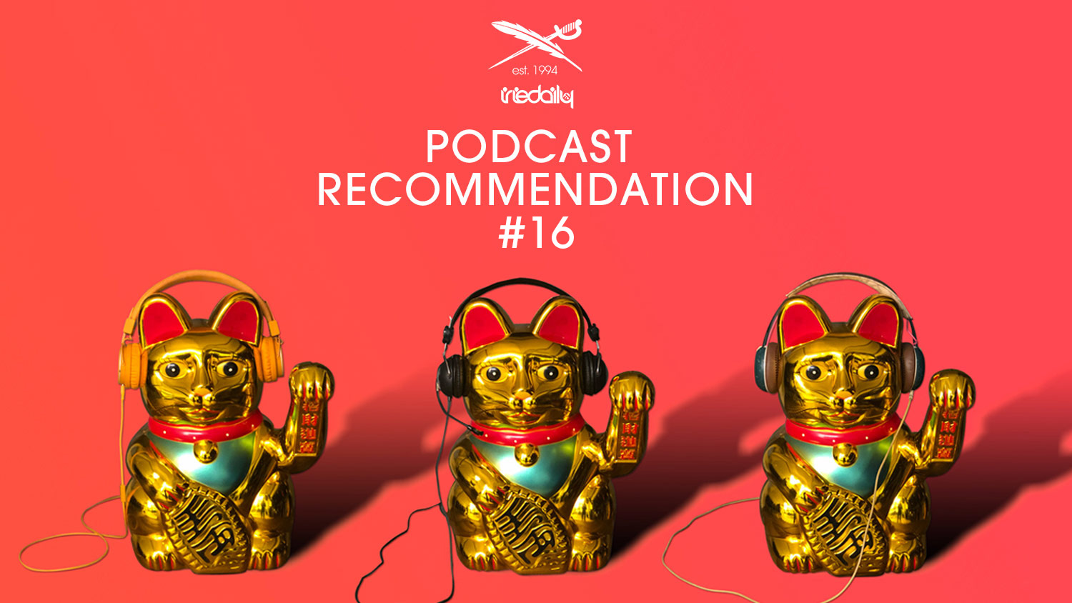 IRIEDAILY Podcast Recommendation