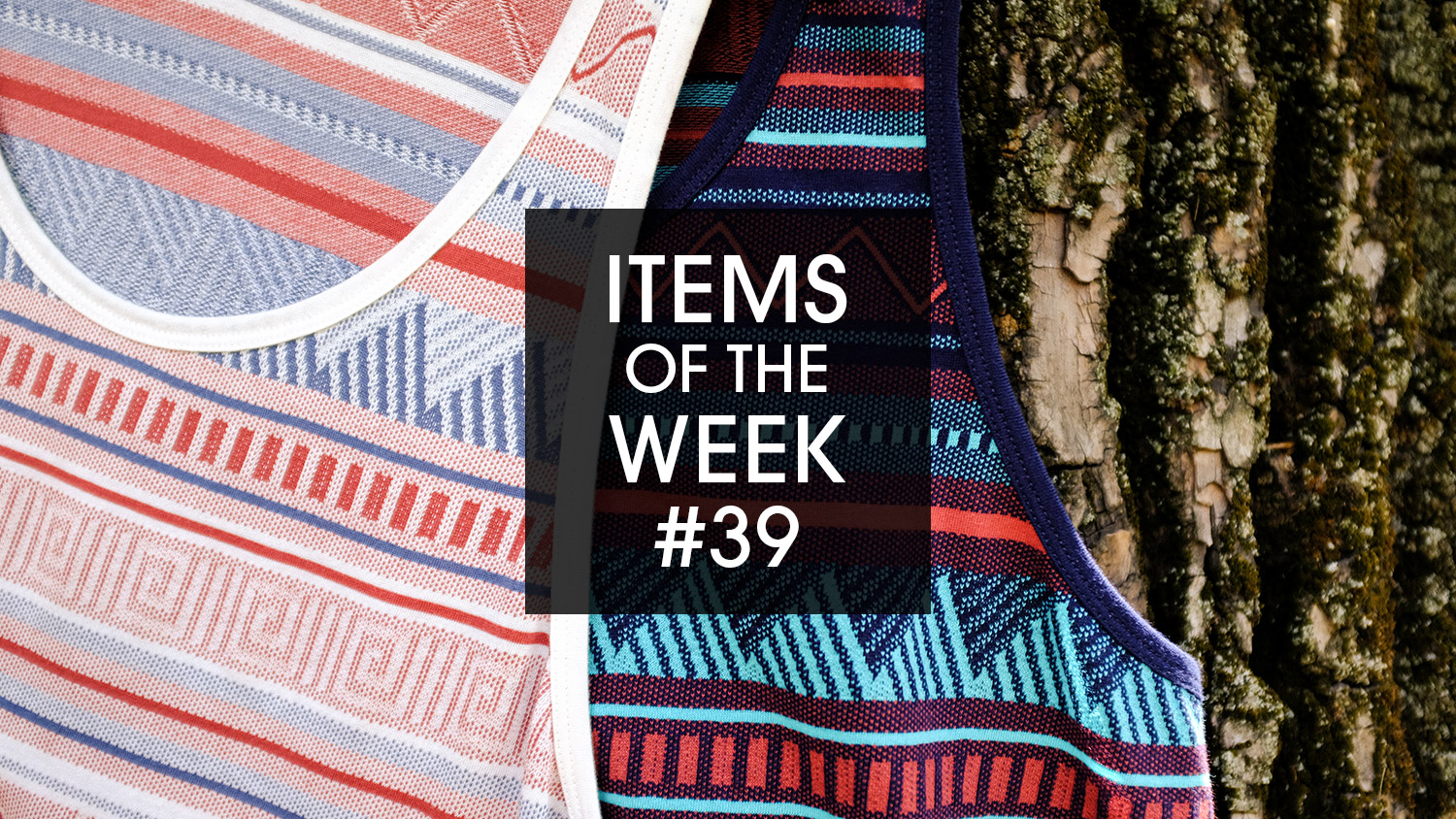 IRIEDAILY Items of the Week #39 Hipstos Tank