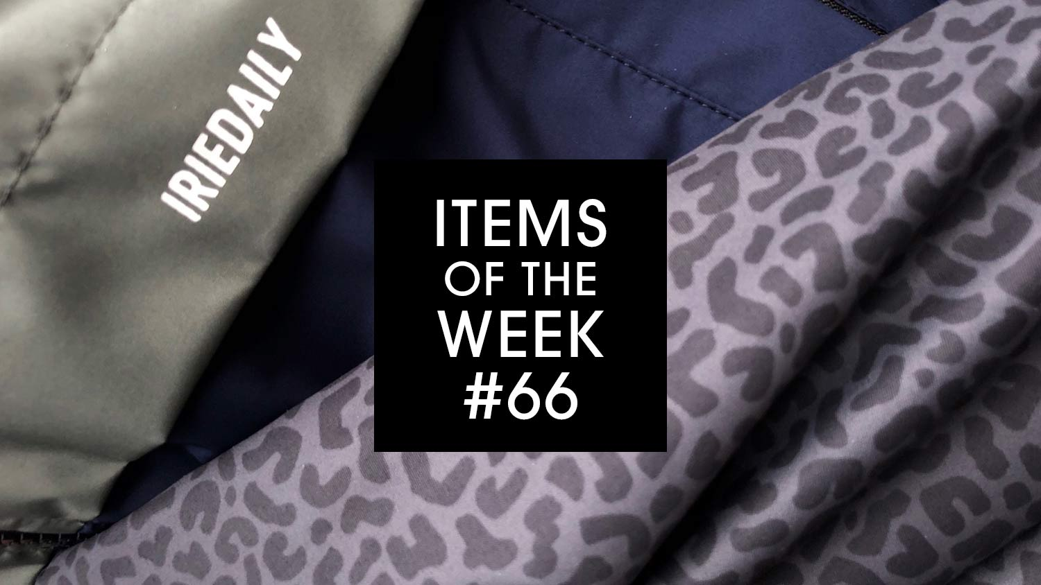 IRIEDAILY Items of the Week #66