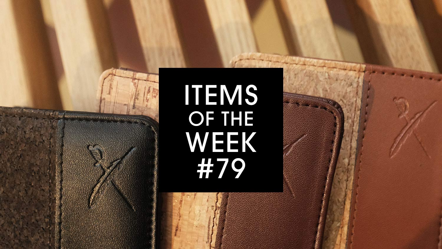 IRIEDAILY Items of the Week Cork On Wallet